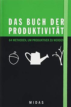 Das Buch der Produktivität (Midas Smart Guides) von Ben Elijah Thriller, Author, Organization, Machine Learning, Word Reading, Books