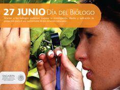 Día del biólogo. SAGARPA SAGARPAMX