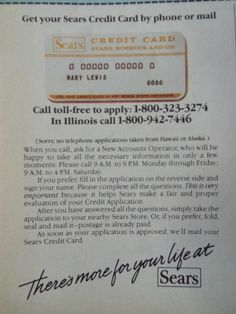 Sears Credit Card App mid80s Vintage Stores, Vintage Ads, Credit Card App, College Years, 90s Childhood, Illinois, 1980s, Retail, How To Apply