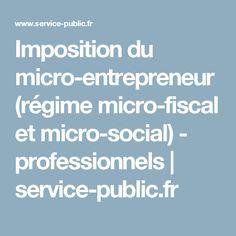 Imposition du micro-entrepreneur (régime micro-fiscal et micro-social) - professionnels | service-public.fr