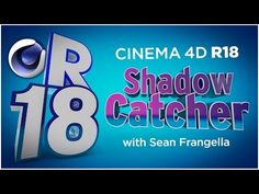 Cinema 4D R18 - Shadow Catcher Material, New Feature for 3D Compositing - Tutorial, Sean Frangella - YouTube
