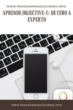 Aprende Objective-C: de Cero a Experto, El curso más completo de iOS y Objective-C en español. Aprende creando más de 20 apps sin experiencia previa. #c #mobileappdevelopment