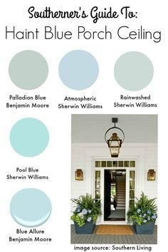 {Southern Tradition} How to Add Haint Blue Porch Ceiling - Southern State of Mind Do you love blue ceilings on a porch? Here is the ultimate guide on the tradition of why porch ceilings are painted blue and the best haint blue paint. Ceiling Paint Colors, Colored Ceiling, Exterior Paint Colors, How To Paint Ceiling, Ceiling Paint Ideas, Ceiling Painting, Exterior House Colors, Haint Blue Porch Ceiling, Blue Ceiling Bedroom
