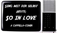 So (much) in love - A Capella-Cover | Sing mit Dir selbst #02 | Hue Lewi...