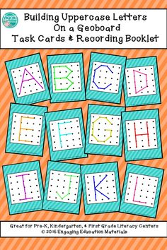 Building Uppercase Letters on a Geoboard Task Cards & Recording Booklet Here is a fun and interactive way to have your students practice letter recognition.