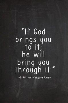 Si dios te trae a él él te traerá a través de él