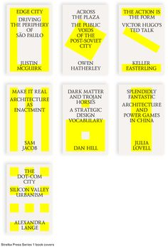This book series demonstrates a unity through the consistancy in typographic design, including typeface, size and weight, as well as the obvious repetition of the fluorescent yellow. Each cover uses individual fluctuating figure and ground with the yellow and white shapes each alluding to the title, and foreseeing the context of the text.