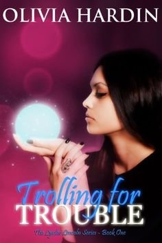 Trolling for Trouble (The Lynlee Lincoln Series One) A Novelette by Olivia Hardin, http://www.amazon.com/dp/B009D7VMUS/ref=cm_sw_r_pi_dp_K4cEsb0JGCJ3B