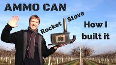 How I Built my Ammo Can Rocket Stove - a Small Homemade Wood Burner (Mk II) - YouTube