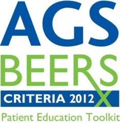 The updated 2012 AGS Beers Criteria is published in the Journal of the American Geriatrics Society. It is available online at www.americangeriatrics.org.