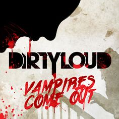 Dirtyloud Feat. Messinian - Vampires Come Out (Original Halloween Mix)  #EDM #Music #FreedomOfArt  Join us and SUBMIT your Music  https://playthemove.com/SignUp