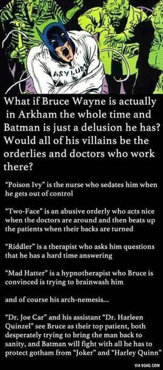 What if Bruce Wayne is in Arkham the whole time? - 9GAG