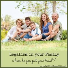 Legalism in Your Family