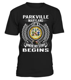 Parkville, Maryland - My Story Begins