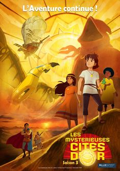Les Mystérieuses Cités d'Or Saison 3 (shown at FIFEM 2016)