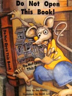 do not open this book!...children make predictions based on visual clues in the book