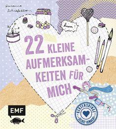 22 KLEINE AUFMERKSAMKEITEN FÜR MICH - Herzensdinge selbst gemacht, Herausgegeben von Susanne Schiefelbein, 64 Seiten, Hardcover mit Sonderfarbe, Format 16 x 18 cm, ISBN: 978-3-86355-199-5, Bestellnr.: 55199, 9,99 (D) / 10,30 (A), Bestellbar unter http://www.edition-m-fischer.de/index.php?id=20&tx_ttproducts_pi1[cat]=50&tx_ttproducts_pi1[backPID]=20&tx_ttproducts_pi1[product]=550&cHash=acc90ba37c