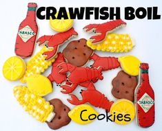 Crawfish Boil Cookies - crawfish, corn on the cob, lemons, tabasco sauce, potatoes