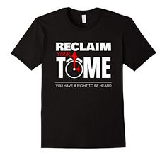 Reclaim Your Time, 'Reclaiming My Time' Tshirt, Dark