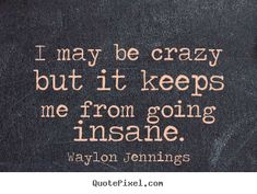 waylon jennings quotes - Google Search
