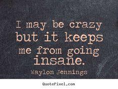 waylon jennings quotes - Google Search