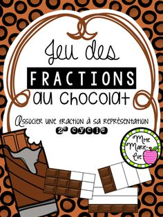 22 casse-têtes travaillant la notion des fractions. Math For Kids, Fun Math, Math Games, Math Activities, Fractions Équivalentes, Maths 3e, Montessori Math, Future Jobs, 3rd Grade Math