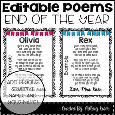 Looking for the perfect gifts for your students but on a budget? Me too! These EDITABLE End of the Year Poems are perfect! Just add your student's names and your name...print, and either place in a frame from the dollar store or laminate! Your kids will love them and so will their