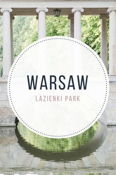 Łazienki Park, the most beautiful place in Warsaw: things to see and how to get there - from travel blog: http://Epepa.eu