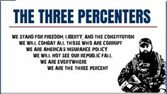 """""""The III%ers take their name from the 3 percent of colonialists who opposed King George's tyranny during the American Revolution."""""""