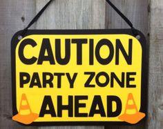 Construction theme party sign, caution sign, construction birthday party, party decorations, baby shower decor, construction bedroom decor