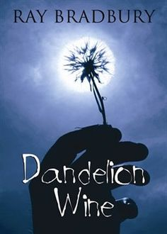 Healing Book Dandelion Wine by Ray Bradbury