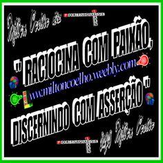 """00 Download Grátis - Typewriting 3D Gif - Free Download  """"Raciocina com paixão, discernindo com asserção""""  (translation: Ratiocinate with passion, discerning with assertion)  Criado no dia/Created on 30/04/2016  Por/By:  Milton Coelho"""