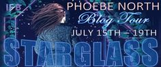 Blog Tour Stop: Review, Trailer and Giveaway for Starglass (Starglass #1) by Phoebe North