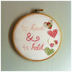 to have and to hold embroidery / cross stitch wedding gift idea