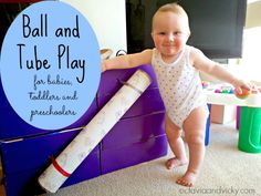 Ball and Tube Play for Babies, Toddlers and Preschoolers