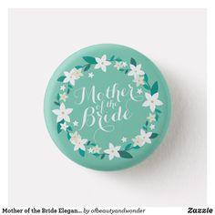 Shop Mother of the Groom Elegant Wedding Wedding Pins, Wedding Groom, Wedding Ideas, Pin Button, Best Mother, Elegant Wedding Invitations, Custom Buttons, Simple Weddings, Personalized Wedding