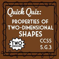 5th Grade Geometry Quiz- Properties of Two-Dimensional Shapes!  5.G.3 Assessment, Includes two versions!  Covers types of triangles, quadrilaterals, and polygons!