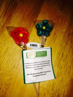 Lollipops! Great for a launch or to give out at DAISY Award presentations. These are from Atlantic General.