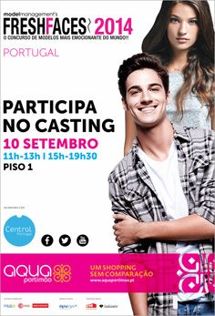 Top model agency Central Models will be waiting for you tomorrow at Aqua Portimão for another live casting round for Fresh Faces Portugal 2014!