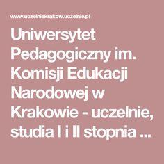 Uniwersytet Pedagogiczny im. Komisji Edukacji Narodowej w Krakowie - uczelnie, studia I i II stopnia - wydziały i kierunki