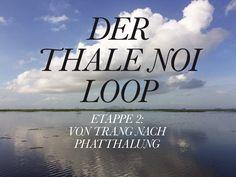 neuer blogpost: roadtrip durch den süden thailands, 2.etappe von trang nach phatthalung