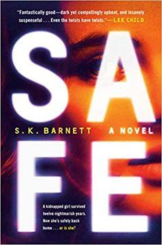 Amazon.com: Safe: A Novel (9781524746520): Barnett, S. K.: Books
