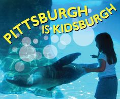 Ideas of things to do with Kids in Pittsburgh.  Trip to see Lia!