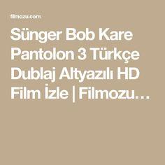 Sünger Bob Kare Pantolon 3 Türkçe Dublaj Altyazılı HD Film İzle | Filmozu…
