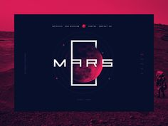 Mars Website by Moseychuk Slava #Design Popular #Dribbble #shots