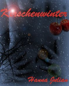 Kirschenwinter http://www.amazon.de/Kirschenwinter-ebook/dp/B00642ACUQ/ref=sr_1_1?s=digital-text=UTF8=1345379425=1-1