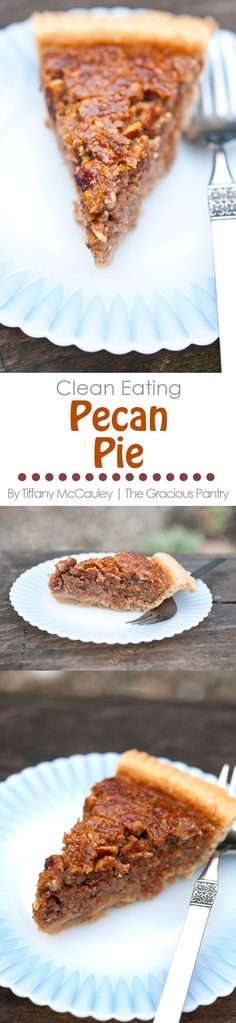 Do you love pecan pie but don't like all that corn syrup? Try this Clean Eating Pecan Pie! Only whole food ingredients you'll feel good about enjoying!