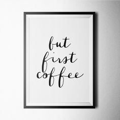 But First Coffee - Northshire Art Prints