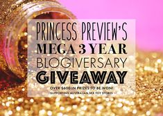 Princess Preview's Third Blogiversary Giveaway