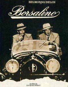 Why hasn't anyone released this classic 1970 Alain Delon/Jean-Paul Belmondo French gangster movie on DVD? Borsalino Hats, 80s Movie Posters, 80s Movies, I Movie, Alain Delon, Mixtape, Michel Bouquet, Cinema France, Film Noir